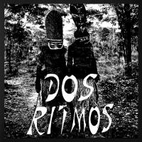 DOS RITMOS - ANTROPOPHONY EP : KLASSE WRECKS (GER)