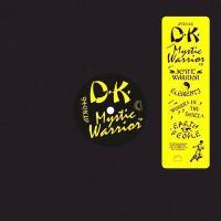 D.K. - MYSTIC WARRIOR EP : ANTINOTE (FRA)