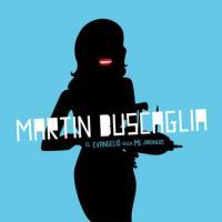 MARTIN BUSCAGLIA - El Evangelio Según Mi Jardinero : LP