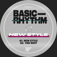 BASIC RHYTHM - New Style EP : Sneaker Social Club (UK)