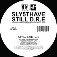 SLY5THAVE - Let Me Ride (feat. Jimetta Rose) / Still D.R.E : 7inch