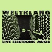 WELTKLANG - ZX81 In Concert : LP