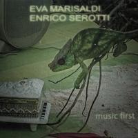 EVA MARISALDI - ENRICO SEROTTI - Music First : LP