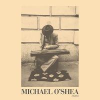 MICHAEL O'SHEA - S/T : LP