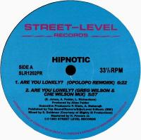 HIPNOTIC - Are You Lonely Remixes : STREET LEVEL (CENT)