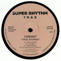 CHRISSY - True Stories : SUPER RHYTHM TRAX (UK)