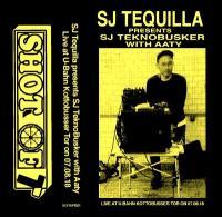 SJ TEQUILLA, AATY - SJ TEQUILLA presents TEKNOBUSKER with AATY : CASSETTE