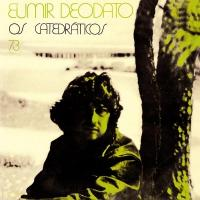 EUMIR DEODATO - Os Catedraticos 73 : FAR OUT (UK)