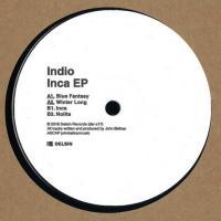 INDIO - Inca EP : 12inch