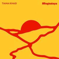 TIANA KHASI - MEGHALAHA : 12inch