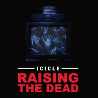 ICICLE - Raising The Dead : 2x12inch
