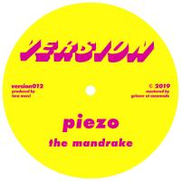 PIEZO - The Mandrake / Tinned : VERSION (GER)