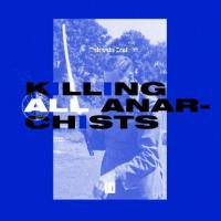 TAKAAKI ITOH - Killing All Anarchists : 12inch