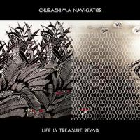 CHURASHIMA NAVIGATOR - Life Is Treasure Remix : 2CD