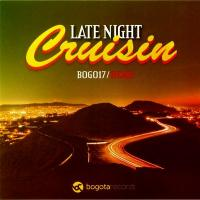 REMII - Late Night Cruisin (incl. Ivaylo Remix) : BOGOTA (NOR)