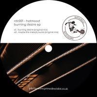 HOTMOOD - Burning Desire EP : RAVANELLI DISCO CLUB (FRA)