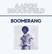 AARON BROOMFIELD - Boomerang : CROWN RULER (AUS)