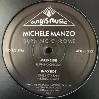 MICHELE MANZO - Burning Chrome : 12inch