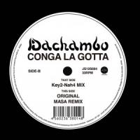 DACHAMBO - Conga La Gotta : 12inch