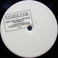 DESERT SOUND COLONY & BABY ROLLEN - Beta Burner EP (incl. A Sagittariun Remix) : FUTUREBOOGIE (UK)