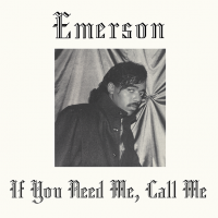 EMERSON - If You Need Me, Call Me : LP