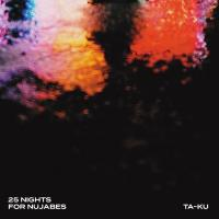 TA-KU - 25 Nights For Nujabes : JAKARTA (GER)