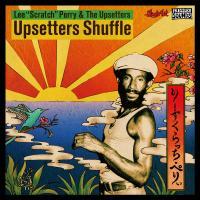 THE UPSETTERS - Upsetters Shuffle : Beat Records / Pressure Sounds (JPN)