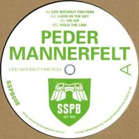 PEDER MANNERFELT - LIFE WITHOUT FRICTION : 12inch