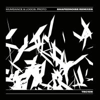 MUMDANCE & LOGOS - Shapednoise Remixes : Tectonic (UK)