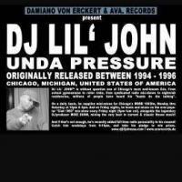 DJ LIL' JOHN - Under Pressure : AVA. (GER)