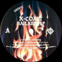 X-COAST - Bailando EP : 12inch