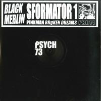 BLACK MERLIN - SFORMATOR 1 : 12inch
