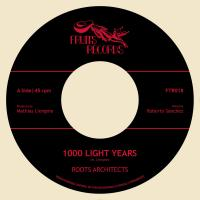 ROOTS ARCHITECTS - 1000 Light Years / 1000 Dub Years : 7inch
