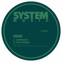 DRONE - Amphibious / Lucid Dreams : SYSTEM SOUND (UK)