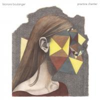 LÉONORE BOULANGER - Practice Chanter (*Dameged) : LP