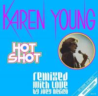 KAREN YOUNG - Hot Shot (Remixed With Love By Joey Negro) : 12inch