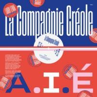 LA COMPAGNIE CREOLE - A.I.E. <wbr>(Larry Levan Remixes) : PARDONNEZ-NOUS <wbr>(FRA)