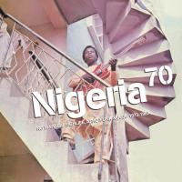VARIOUS ARTISTS - Nigeria 70 : No Wahala: Highlife, Afro?-?Funk & Juju 1973?-?1987 : 2LP