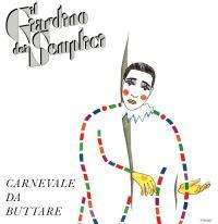 IL GIARDINO DEI SEMPLICI - Carnevale da Buttare : FUTURIBILE (ITA)