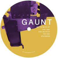 GAUNT - She's No Patsy / Spacebirds : 12inch