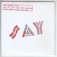 THE CREAMS - Say : LIKE THIS RECORDS (JPN)
