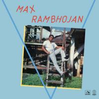 MAX RAMBHOJAN - Presente : 12inch