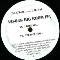 JUS-ED - Big Room Ep : UNDERGROUND QUALITY (US)