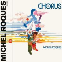 MICHEL ROQUES - Chorus : LP