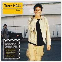 TERRY HALL - Laugh : LP