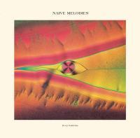 DEEP NALSTRÖM - Naive Melodies : LP + Insert
