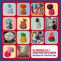 DJ MARCELLE / ANOTHER NICE MESS - One Place For The First Time : LP