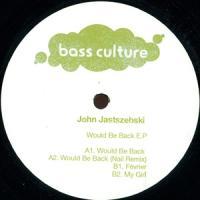 JOHN JASTSZEBSKI - Would Be Back : 12inch