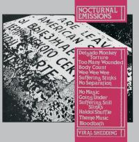 NOCTURNAL EMISSIONS - Viral Shedding : LP