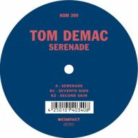 TOM DEMAC - Serenade : 12inch
